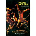 Prime movers, the makers of modern dance in America.