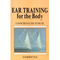 Ear training for the body, a dancer's guide to music.