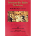 Bournonville Ballet Technique - Fifty Enchainements. Rose Gad and Johan Kobborg.