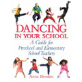 Dancing in your school, a guide for preschool and elementary school teachers.