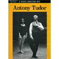 Antony Tudor, a documentary.